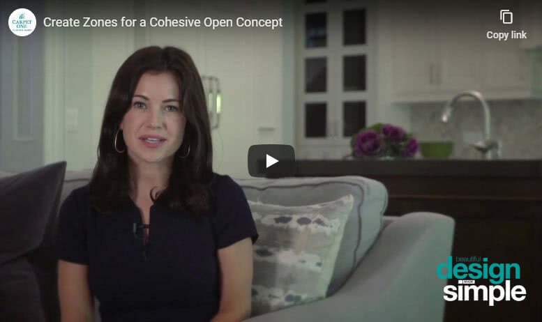 Create Zones for a Cohesive Open Concept