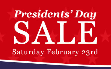 Presidents Day Sale, one day only